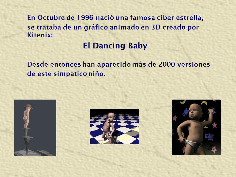 El Dancing Baby En Octubre de 1996 nació una famosa ciber-estrella,