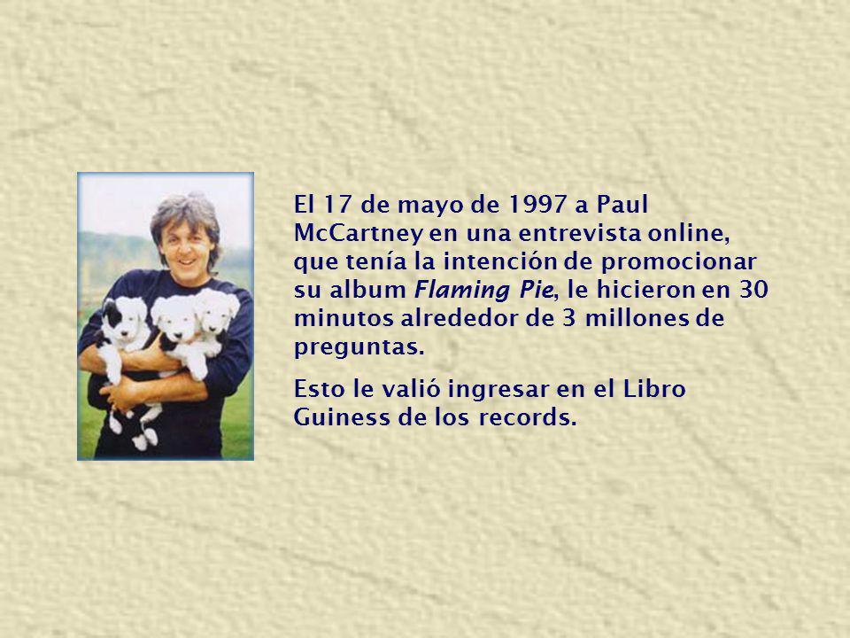 El 17 de mayo de 1997 a Paul McCartney en una entrevista online, que tenía la intención de promocionar su album Flaming Pie, le hicieron en 30 minutos alrededor de 3 millones de preguntas.