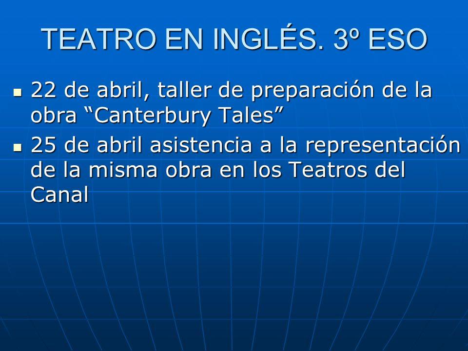 TEATRO EN INGLÉS. 3º ESO 22 de abril, taller de preparación de la obra Canterbury Tales