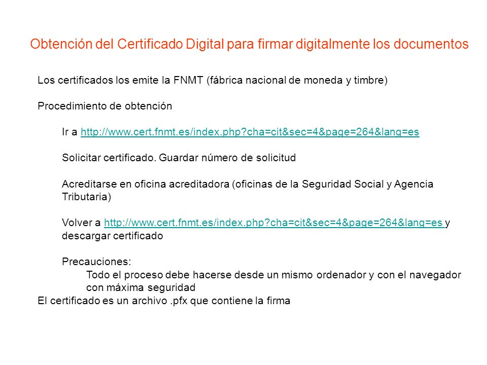 Obtención del Certificado Digital para firmar digitalmente los documentos