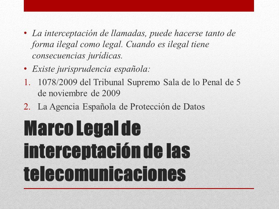 Marco Legal de interceptación de las telecomunicaciones
