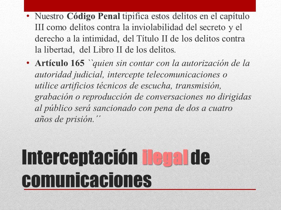 Interceptación ilegal de comunicaciones