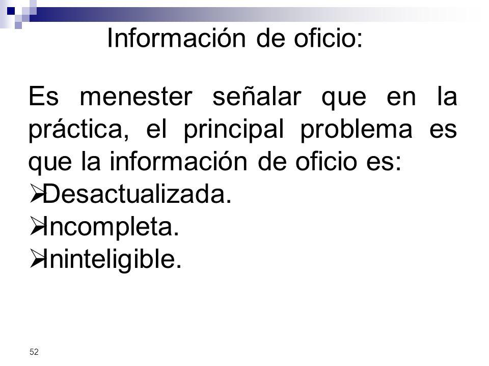 Información de oficio: