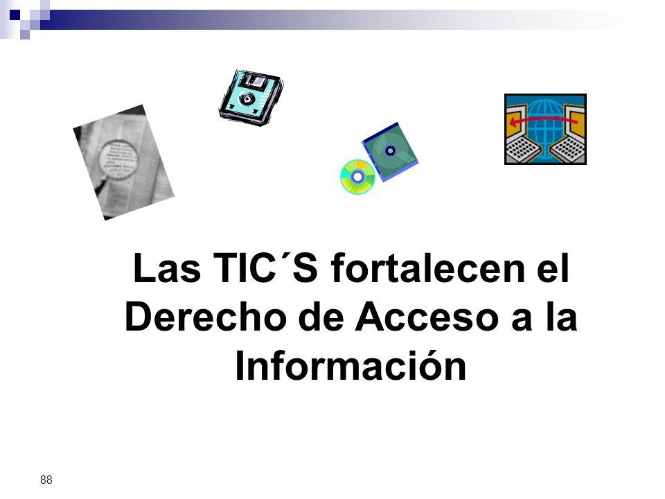 Las TIC´S fortalecen el Derecho de Acceso a la Información