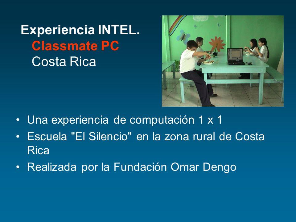 Experiencia INTEL. Classmate PC Costa Rica