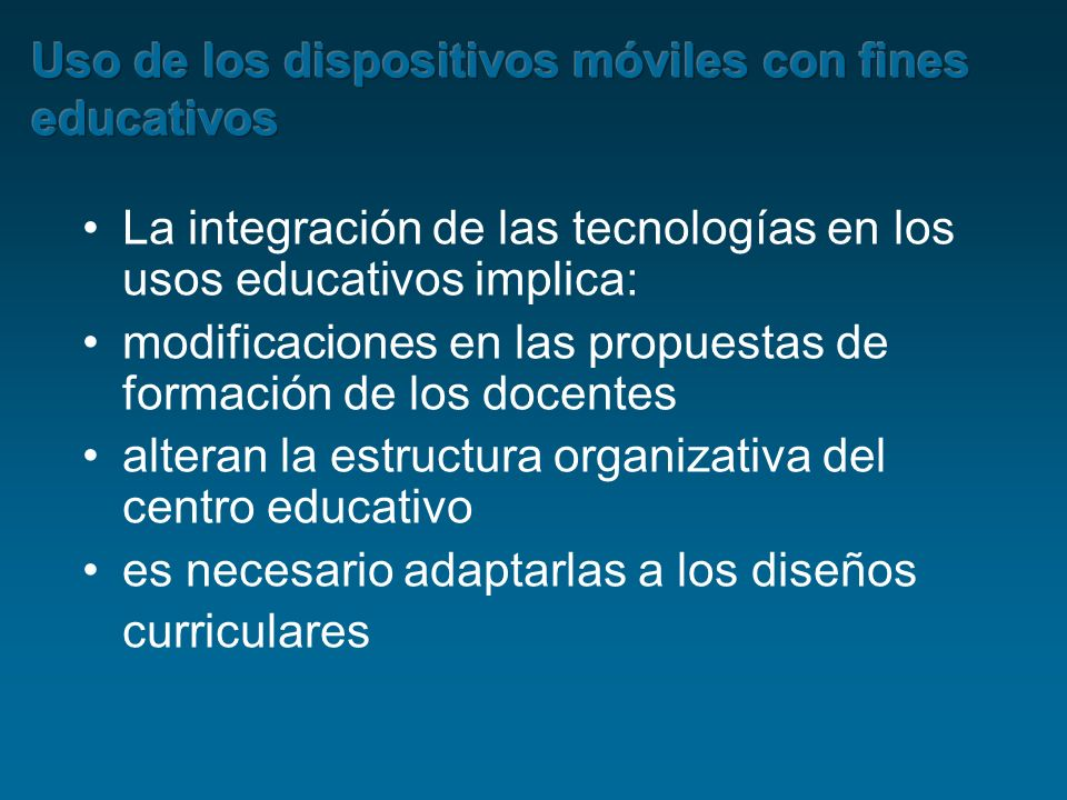 Uso de los dispositivos móviles con fines educativos