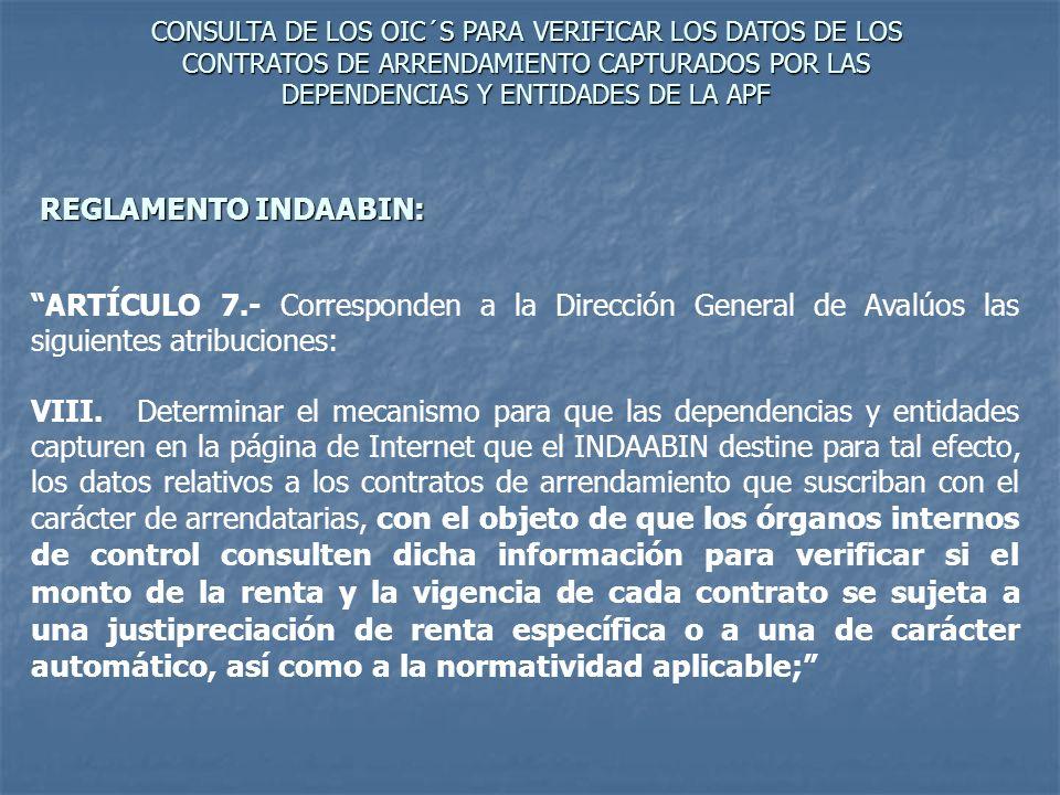 CONSULTA DE LOS OIC´S PARA VERIFICAR LOS DATOS DE LOS CONTRATOS DE ARRENDAMIENTO CAPTURADOS POR LAS DEPENDENCIAS Y ENTIDADES DE LA APF