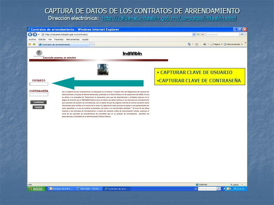 CAPTURA DE DATOS DE LOS CONTRATOS DE ARRENDAMIENTO Dirección electrónica: http://valuanet.indaabin.gob.mx/contratos/indaabin.html