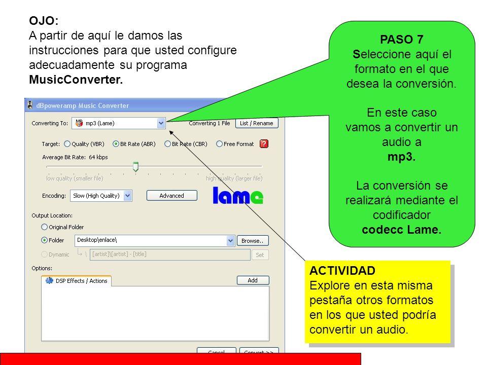 OJO: A partir de aquí le damos las instrucciones para que usted configure adecuadamente su programa MusicConverter.
