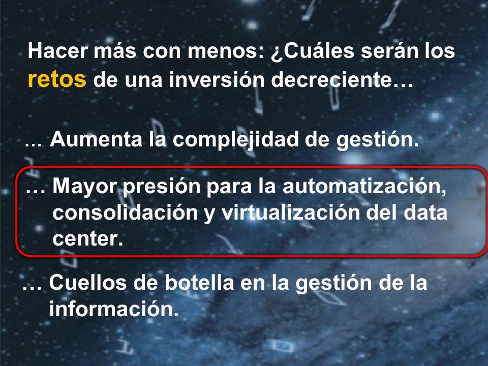 … Cuellos de botella en la gestión de la información.