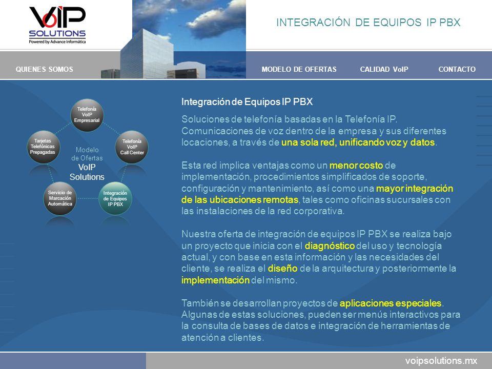INTEGRACIÓN DE EQUIPOS IP PBX