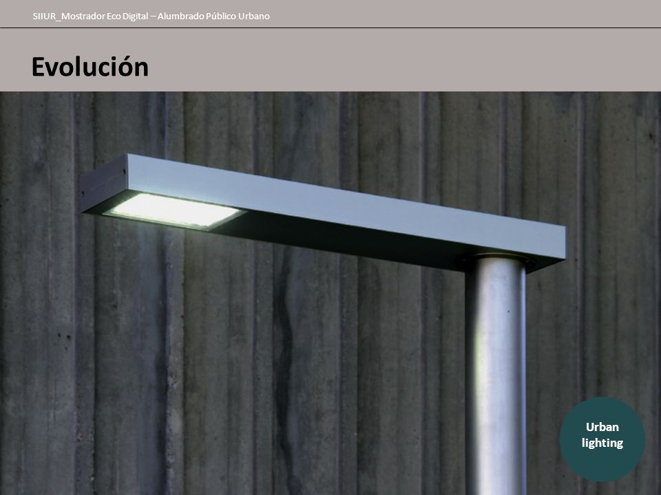 Evolución Urban lighting 17