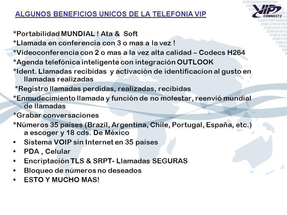 ALGUNOS BENEFICIOS UNICOS DE LA TELEFONIA VIP