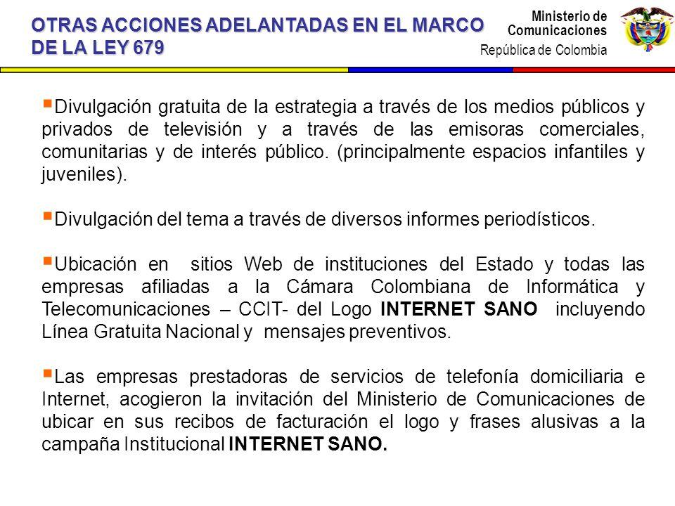 OTRAS ACCIONES ADELANTADAS EN EL MARCO DE LA LEY 679