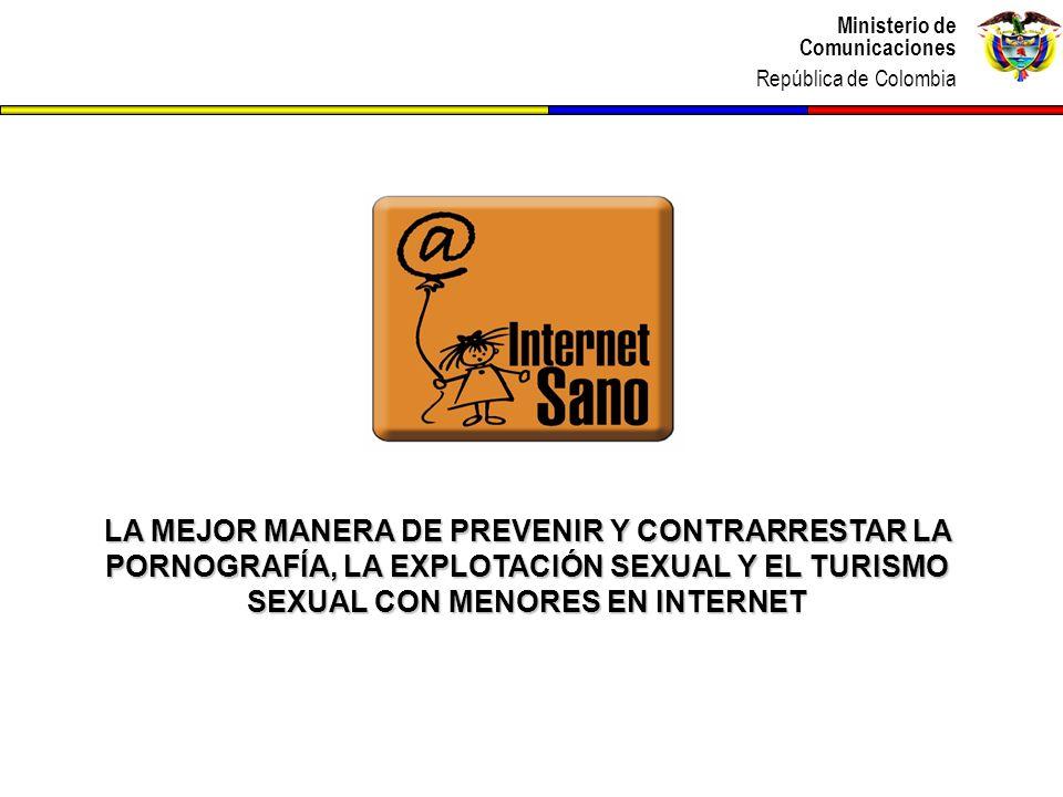 LA MEJOR MANERA DE PREVENIR Y CONTRARRESTAR LA PORNOGRAFÍA, LA EXPLOTACIÓN SEXUAL Y EL TURISMO SEXUAL CON MENORES EN INTERNET