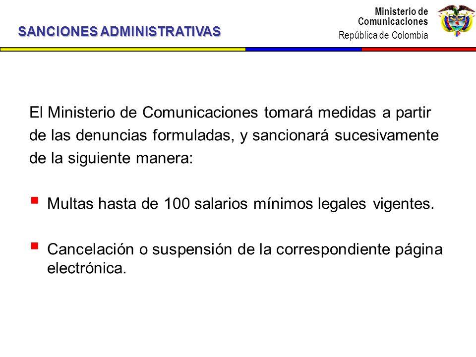 El Ministerio de Comunicaciones tomará medidas a partir