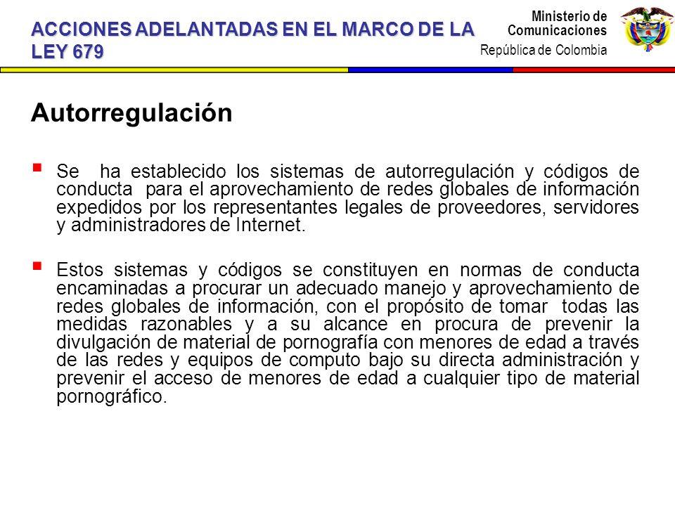 Autorregulación ACCIONES ADELANTADAS EN EL MARCO DE LA LEY 679