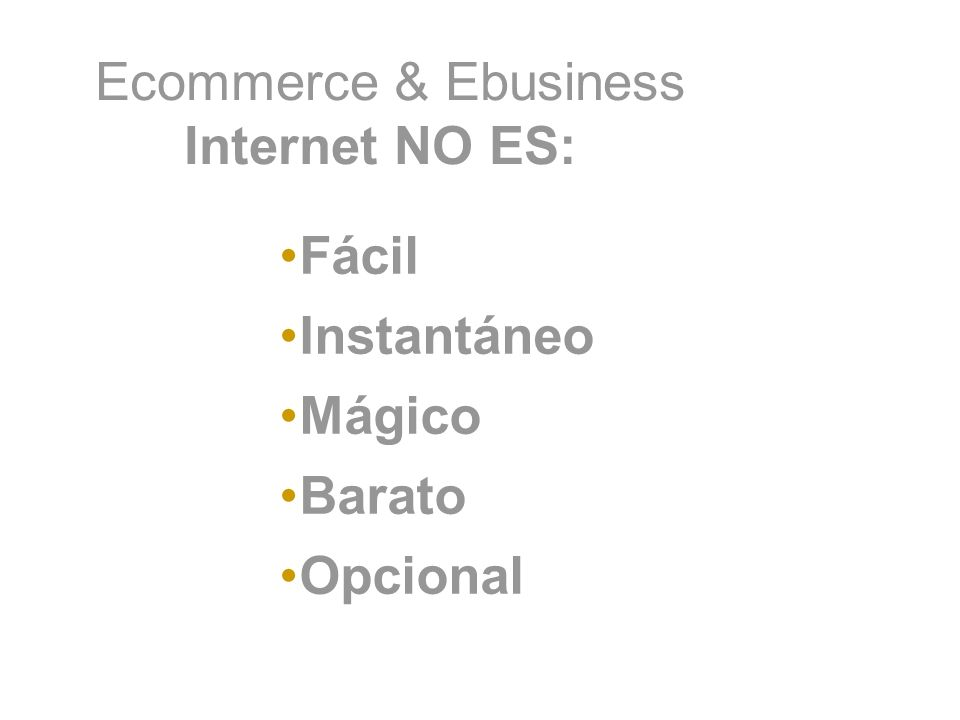 Ecommerce & Ebusiness Internet NO ES: