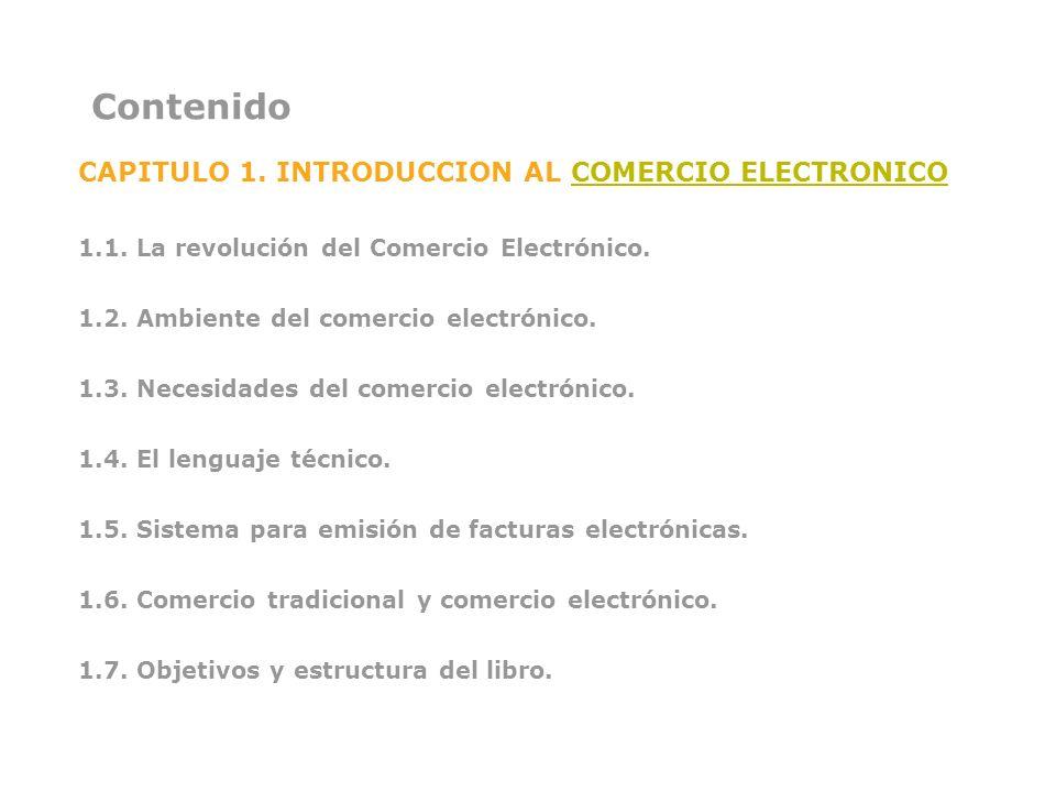 Contenido CAPITULO 1. INTRODUCCION AL COMERCIO ELECTRONICO