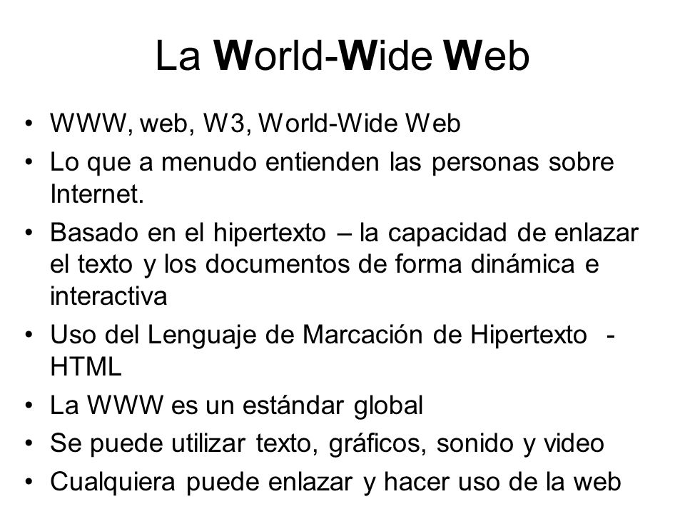 La World-Wide Web WWW, web, W3, World-Wide Web