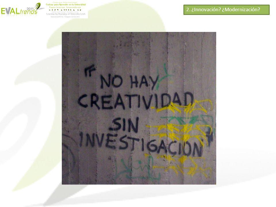 2. ¿Innovación ¿Modernización