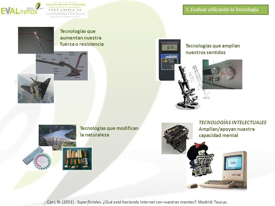 1. Evaluar utilizando la Tecnología