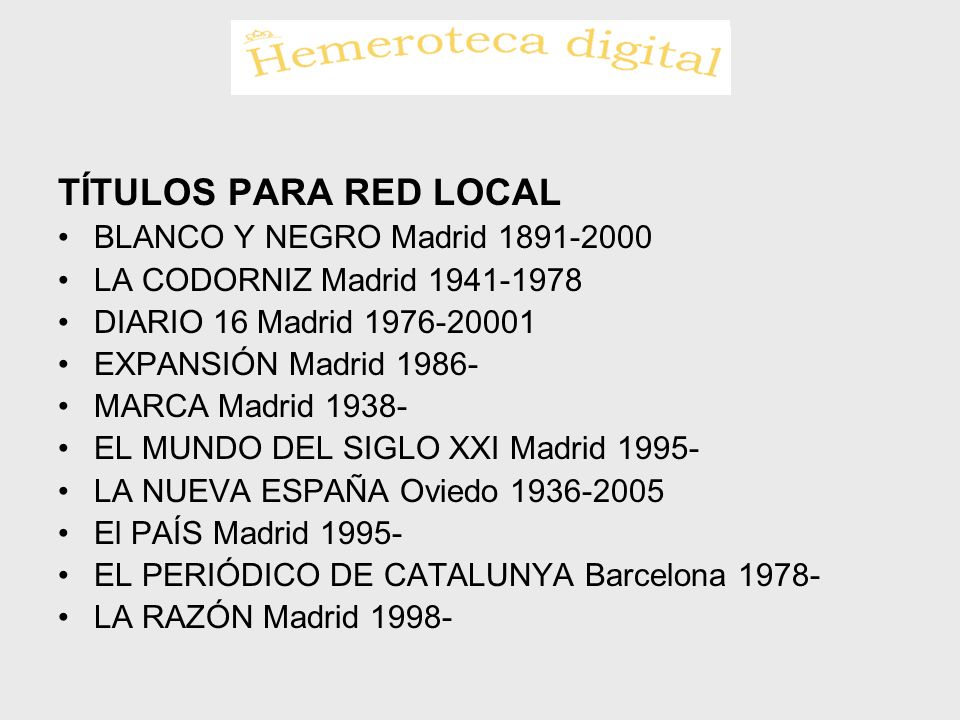 TÍTULOS PARA RED LOCAL BLANCO Y NEGRO Madrid 1891-2000