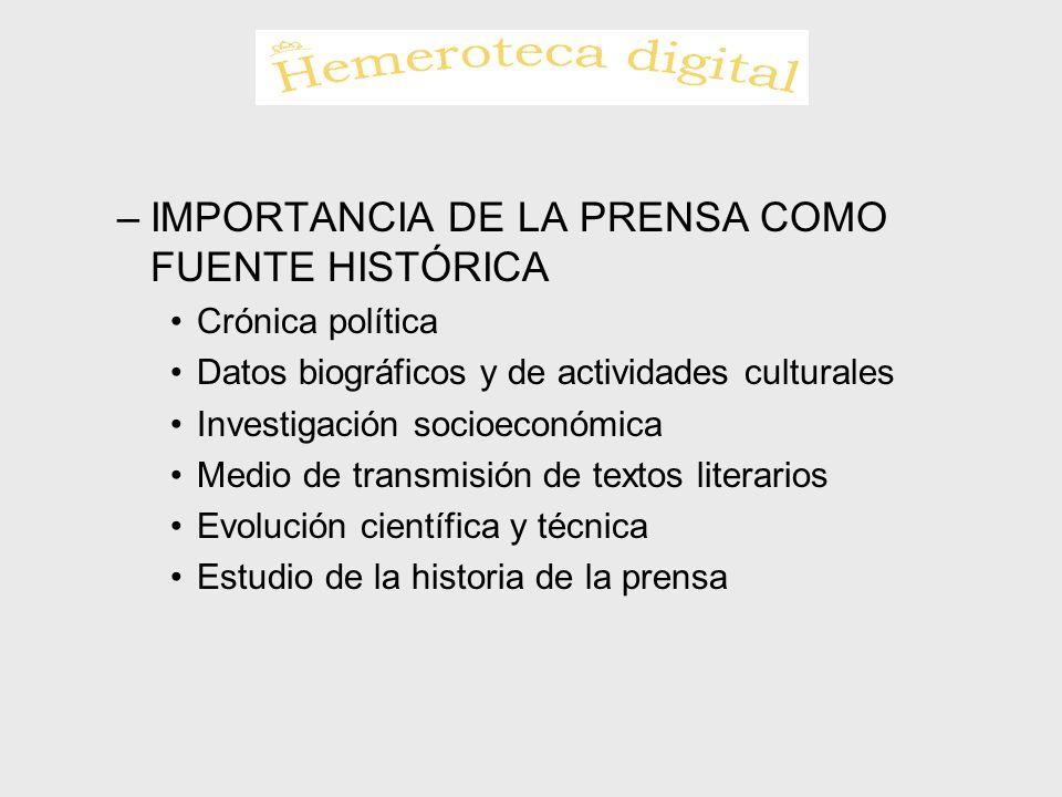 IMPORTANCIA DE LA PRENSA COMO FUENTE HISTÓRICA