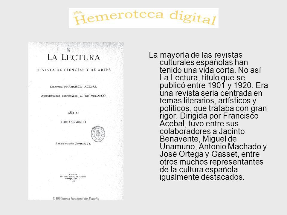 La mayoría de las revistas culturales españolas han tenido una vida corta.