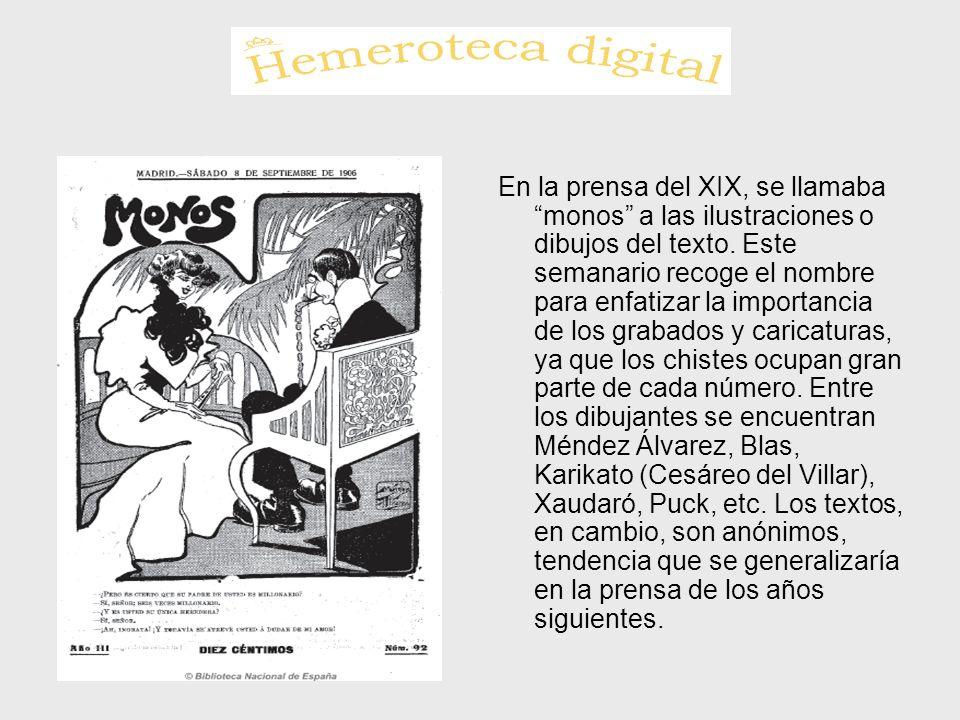 En la prensa del XIX, se llamaba monos a las ilustraciones o dibujos del texto.