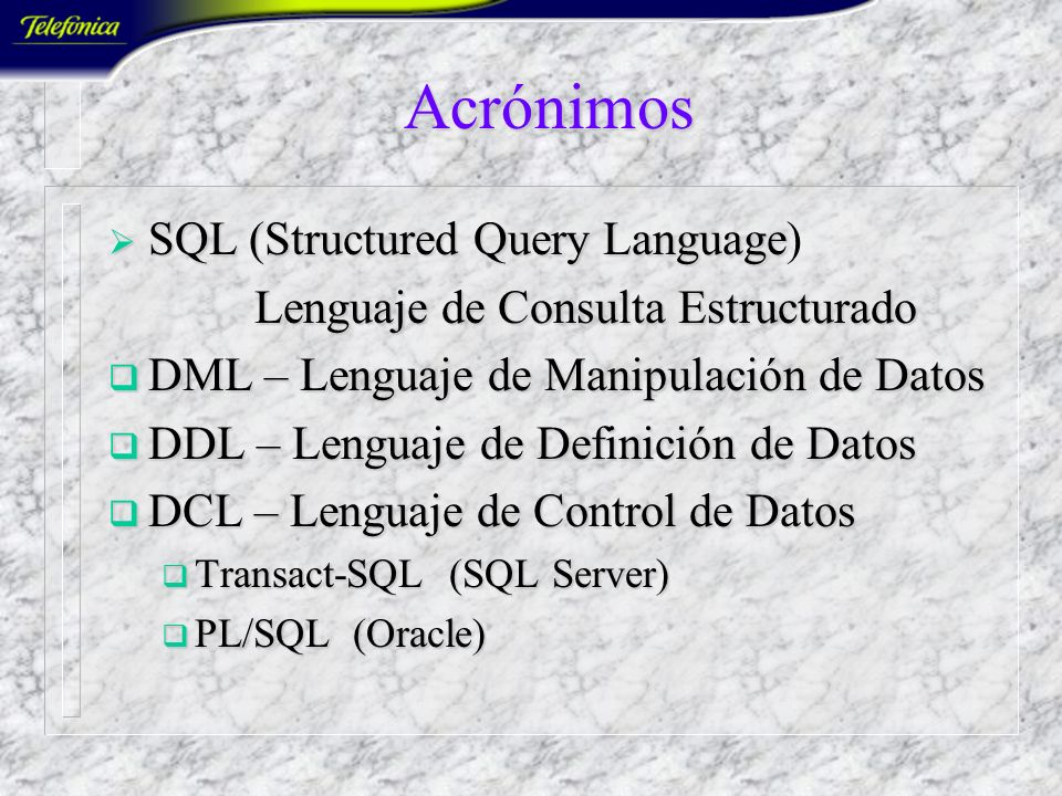 Acrónimos SQL (Structured Query Language)