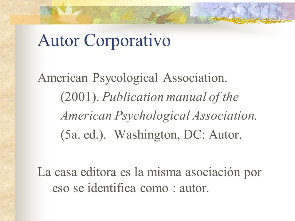 Autor Corporativo American Psycological Association.
