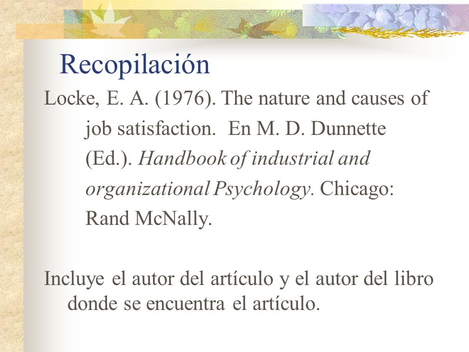Recopilación Locke, E. A. (1976). The nature and causes of