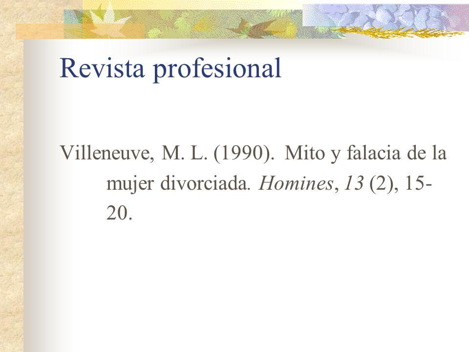 Revista profesional Villeneuve, M. L. (1990). Mito y falacia de la