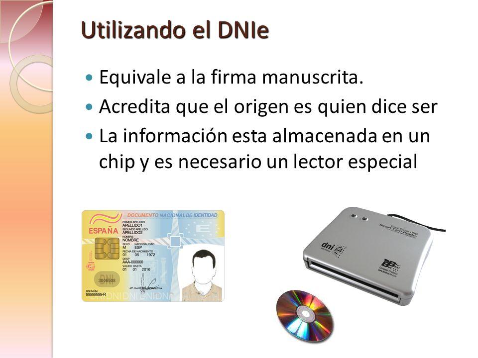 Utilizando el DNIe Equivale a la firma manuscrita.