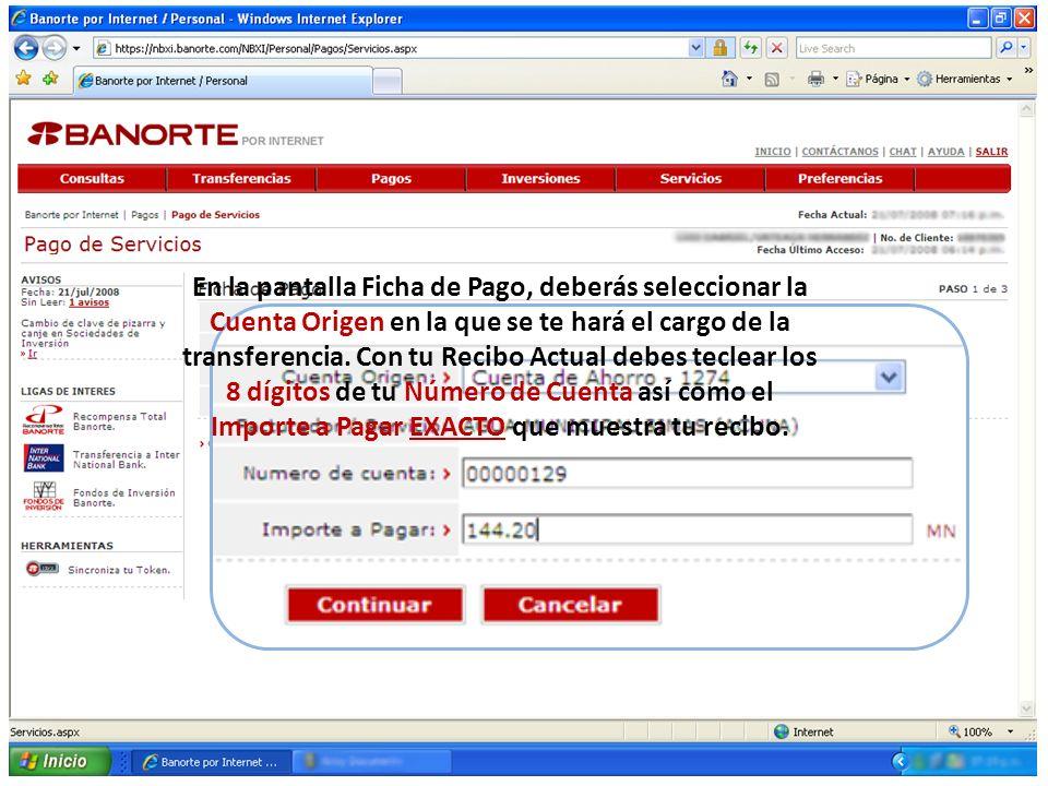 En la pantalla Ficha de Pago, deberás seleccionar la Cuenta Origen en la que se te hará el cargo de la transferencia.