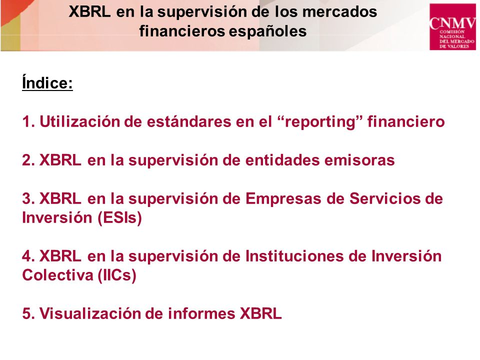 XBRL en la supervisión de los mercados financieros españoles