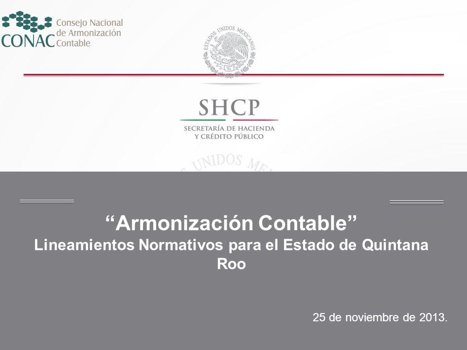 Armonización Contable Lineamientos Normativos para el Estado de Quintana Roo
