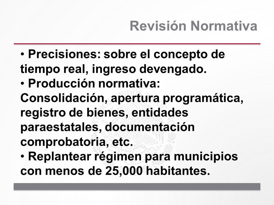 Revisión Normativa Precisiones: sobre el concepto de tiempo real, ingreso devengado.