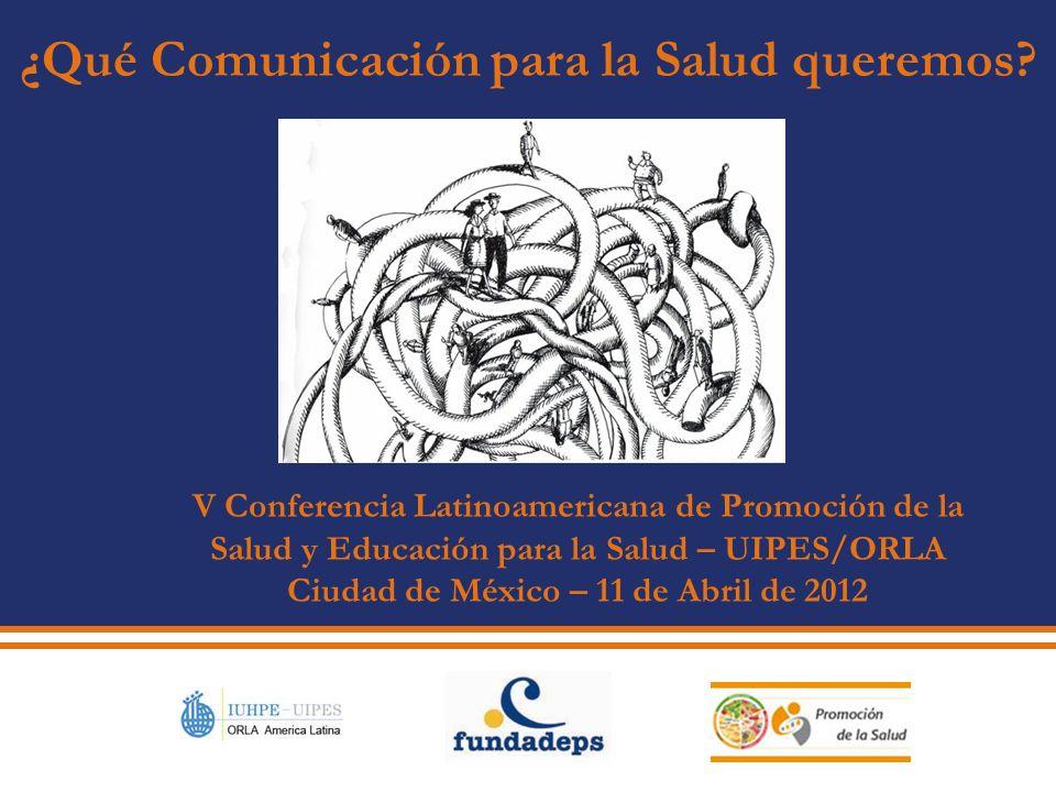 ¿Qué Comunicación para la Salud queremos