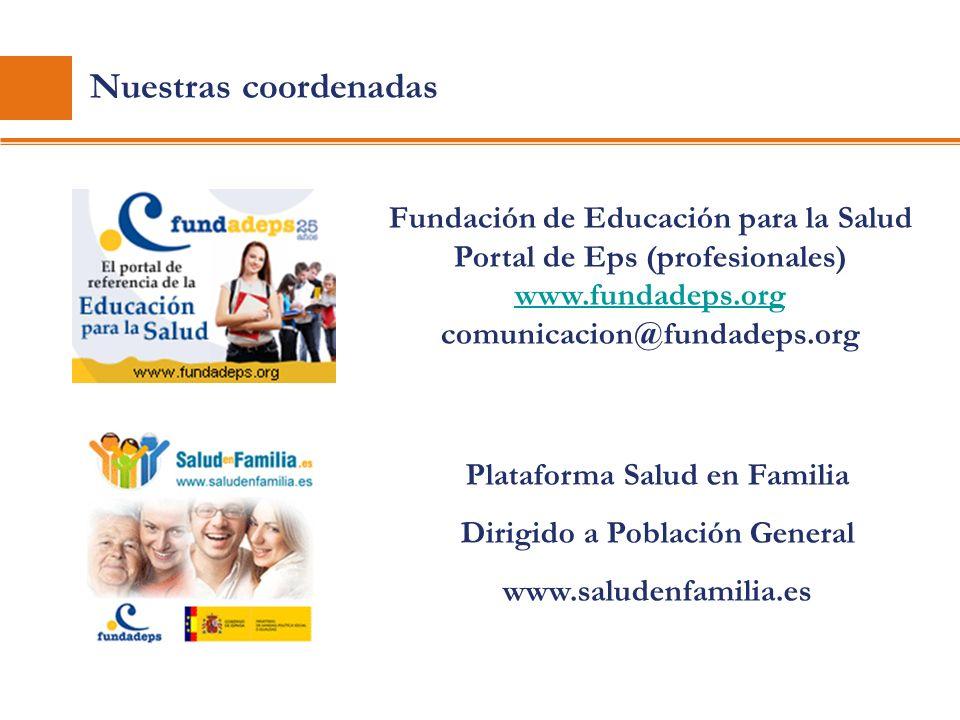 Nuestras coordenadas Fundación de Educación para la Salud