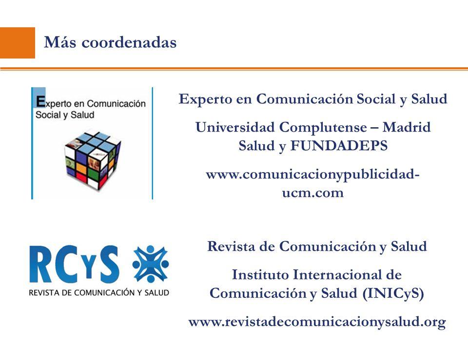 Más coordenadas Experto en Comunicación Social y Salud