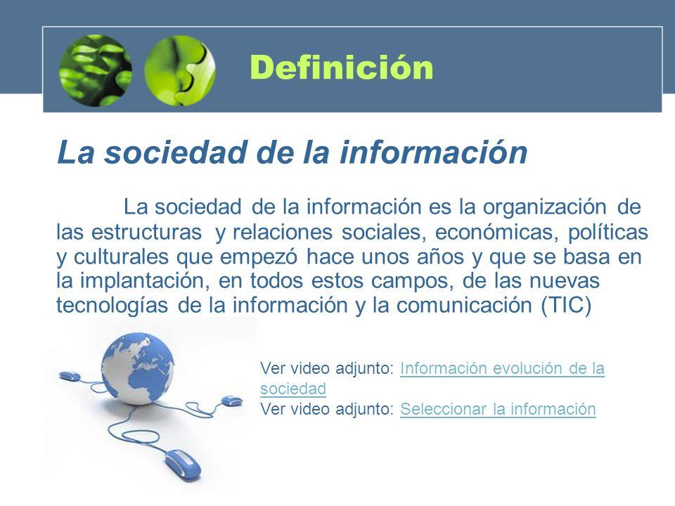 Definición La sociedad de la información