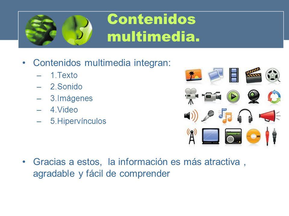 Contenidos multimedia.