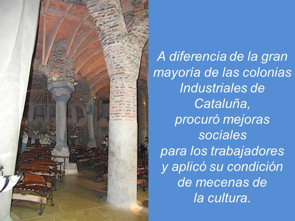 mayoría de las colonias Industriales de Cataluña,