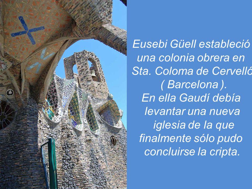 Eusebi Güell estableció