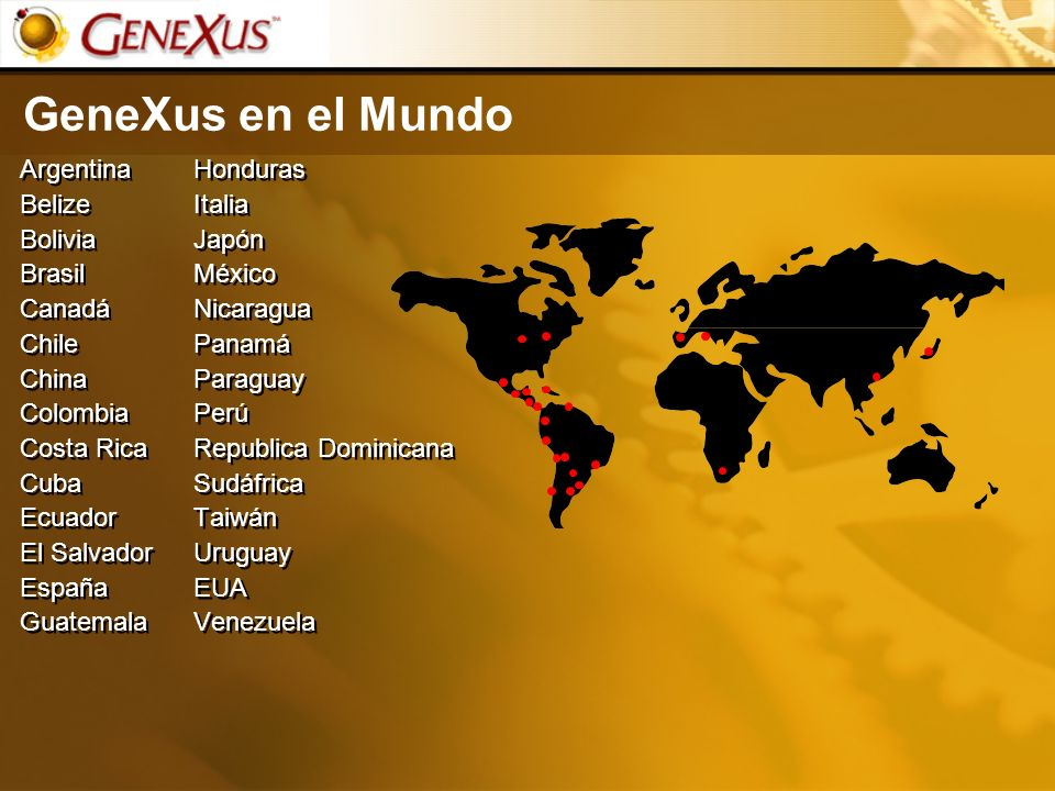 GeneXus en el Mundo Argentina Belize Bolivia Brasil Canadá Chile China