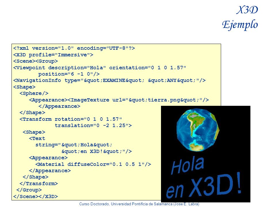 X3D Ejemplo < xml version= 1.0 encoding= UTF-8 >