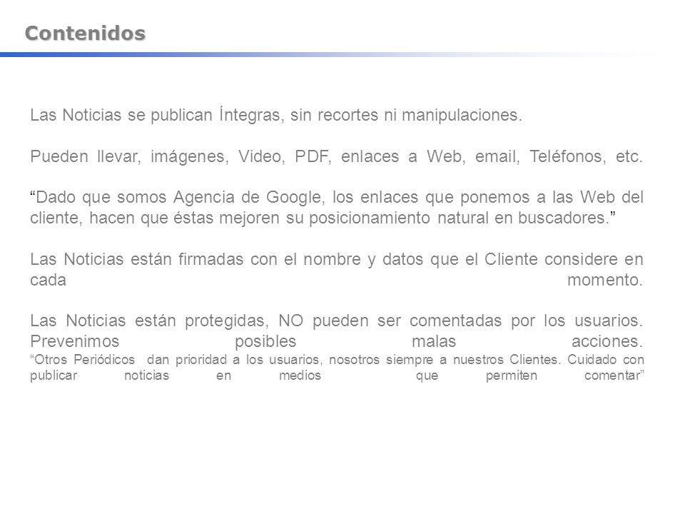 Contenidos Las Noticias se publican Íntegras, sin recortes ni manipulaciones.