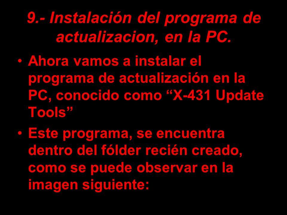 9.- Instalación del programa de actualizacion, en la PC.